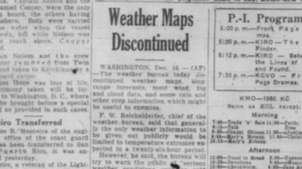 Imagine if weather maps were barred from public view? It happened during World War II