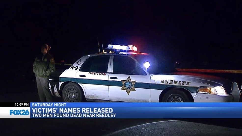 Murder Victims Found Near Reedley Identified | KMPH