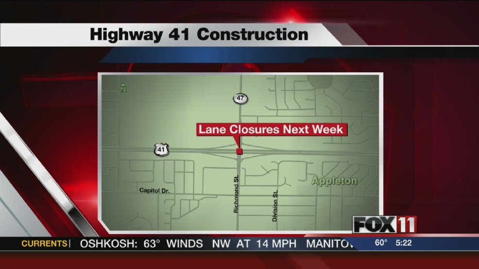 Lane closures planned for Hwy. 41 in Appleton