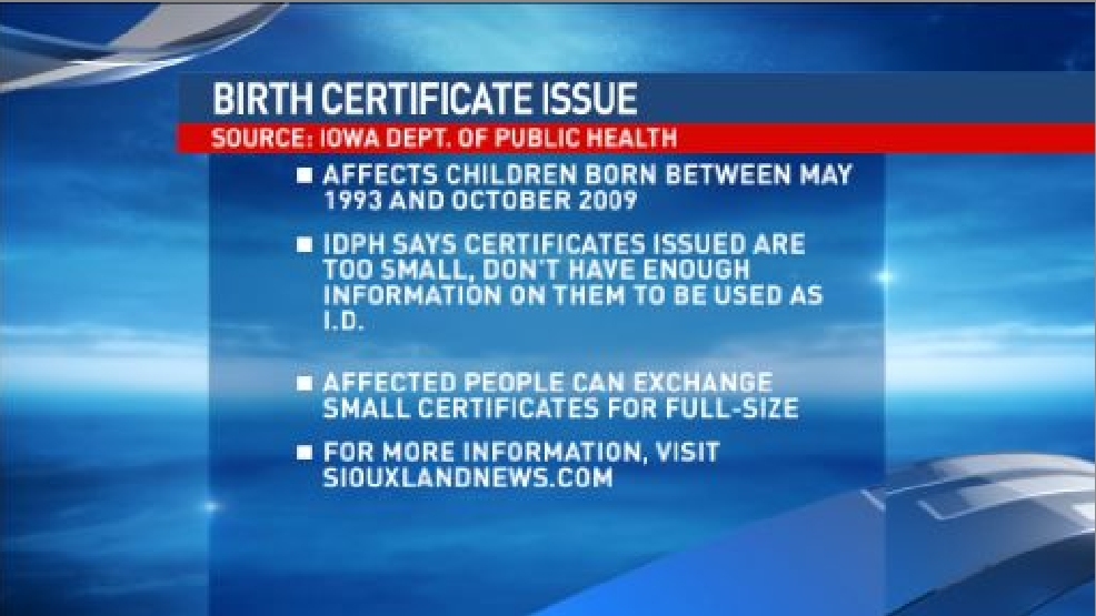 Iowa Birth Certificates Issued Between 1993 And 2009 Deemed