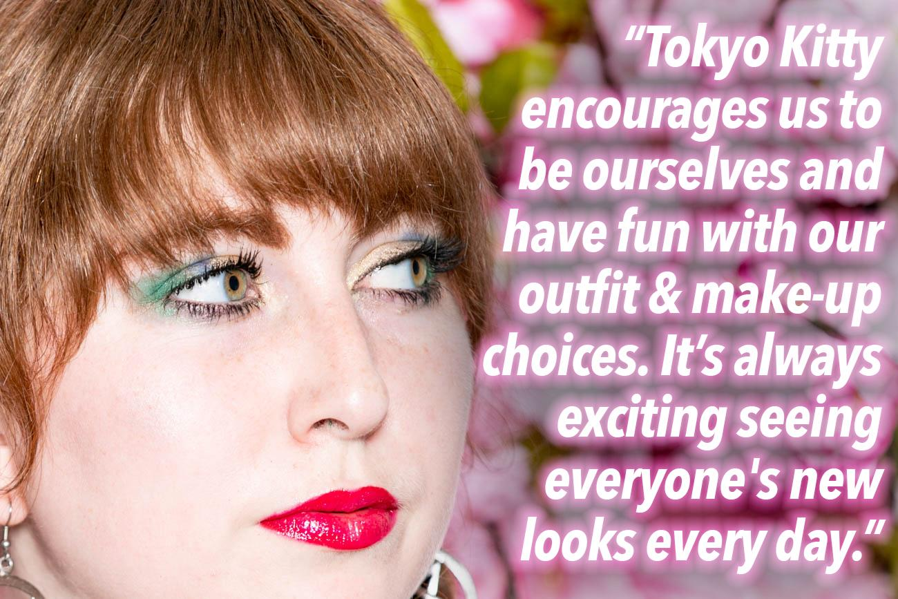 "TURER: ""Tokyo Kitty encourages us to be ourselves and have fun with our outfit and make-up choices. It's always exciting to see the new looks every day."" / Image: Amy Elisabeth Spasoff // Published: 5.25.18"