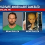 Amber Alert canceled for 9-month-old boy, located unharmed