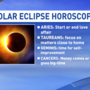 How the solar eclipse impacts the zodiac signs
