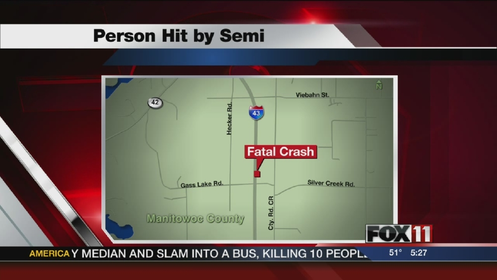 Person hit, killed by semi