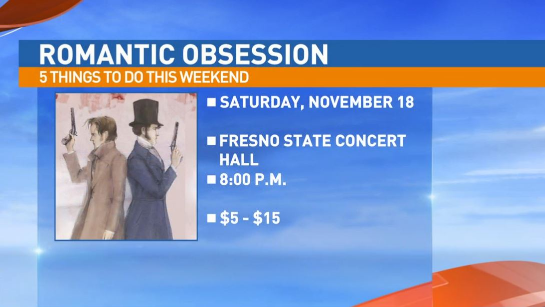 Romantic Obsession Saturday at the Fresno State Concert Hall