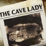 THE CAVE LADY: Audio recordings reveal Vegas urban legend was a woman on a religious mission