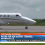 Paying for new Brownsville airport terminal