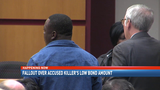 Fallout over accused killer's low bond amount