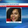 OPERATION QUICKFIND: Arianna Naykia Jasper